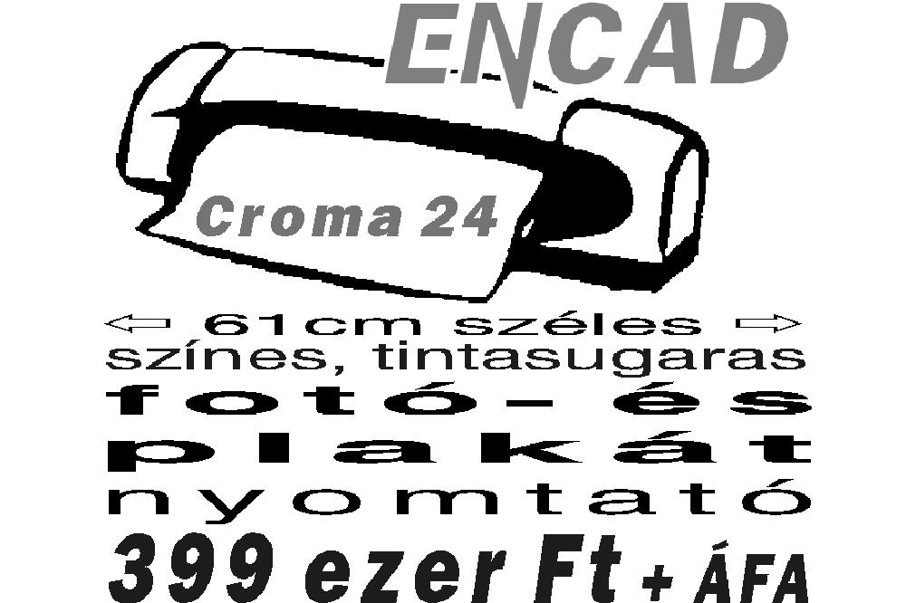 Encad Croma 24 nyomtató hirdetés (1999)